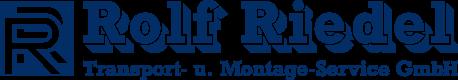 Rolf Riedel Transport- u. Montage-Service GmbH